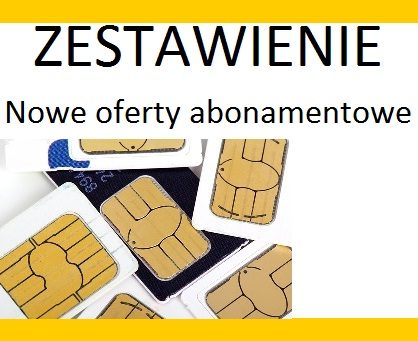 Zestawienie ofert abonamentowych od Nju Mobile, Heyah oraz RBM