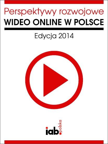 Perspektywy rozwojowe wideo online w Polsce 2014