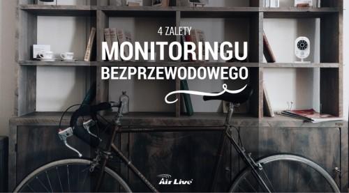 4 zalety monitoringu bezprzewodowego