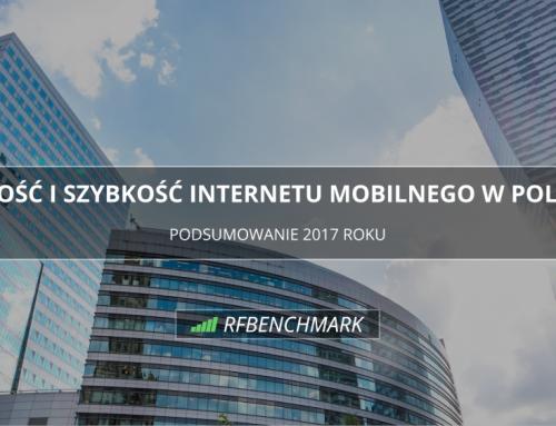 RFBenchmark – który operator komórkowy oferował najszybszy Internet mobilny w  2017 roku?