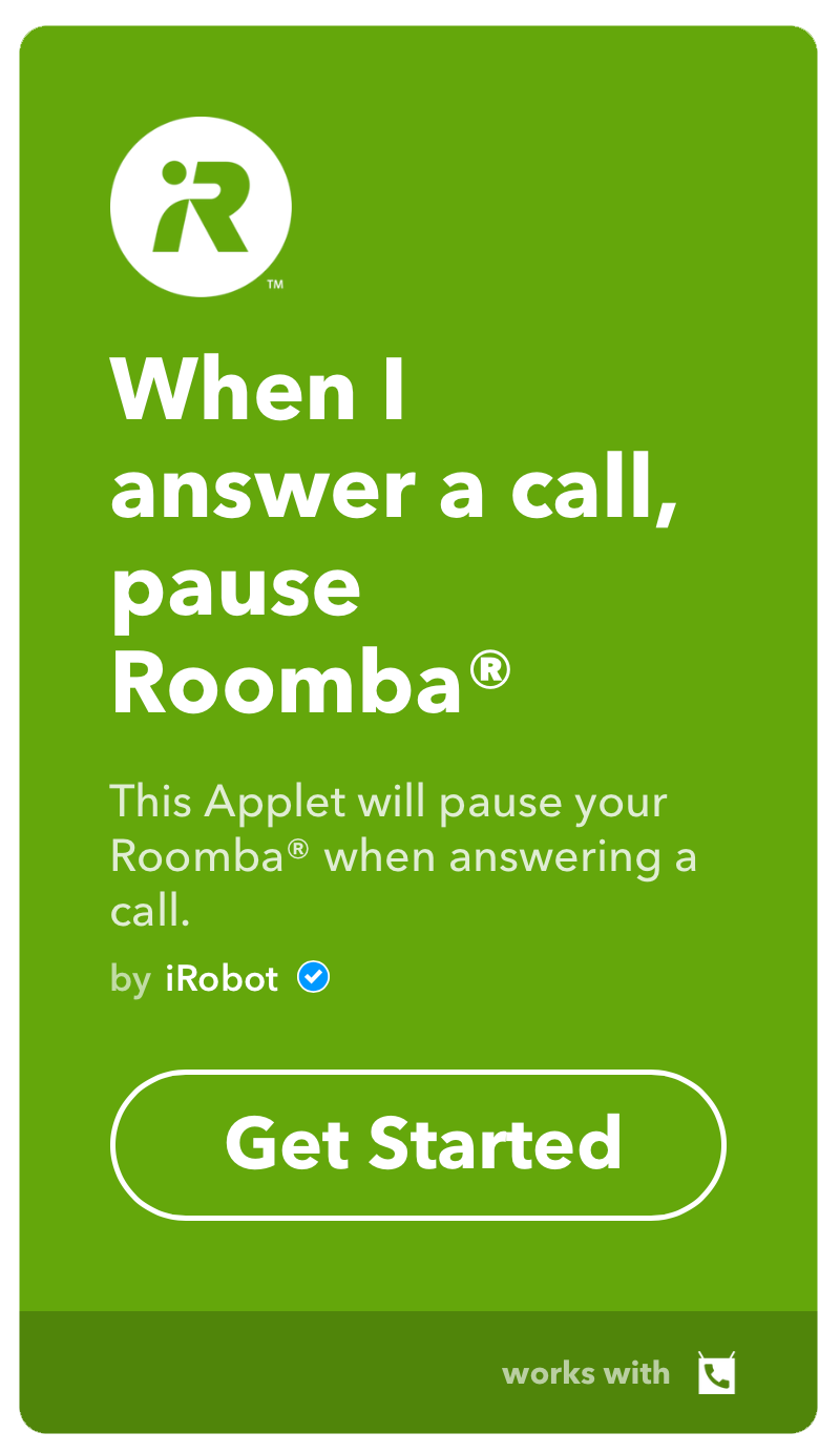 IFTTT Roomba AnswerCall PauseCleaning