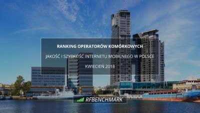 internet mobilny w polsce KWIECIEN 2018