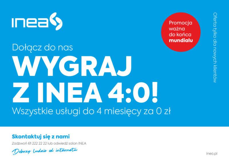 Wygraj z INEA 4 do 0
