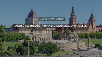 internet mobilny w polsce ranking MAJ 2018