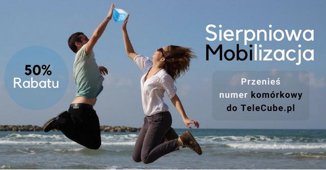 Promocja TeleCube Sierpniowa Mobilizacja