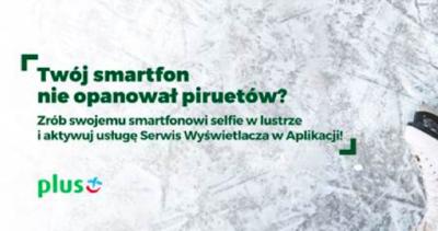 Usługa Serwis Wyświetlacza w aplikacji dostępna w sieci Plus 1