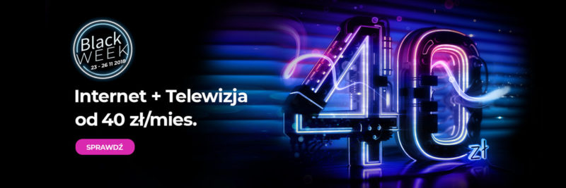 BLACK FRIDAY W NETII – PAKIET INTERNET Z TV ZA MNIEJ NIŻ 40 ZŁ! 1