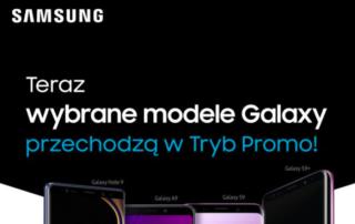 Urządzenia Samsung przechodzą w Tryb Promo – specjalne oferty czekają u partnerów