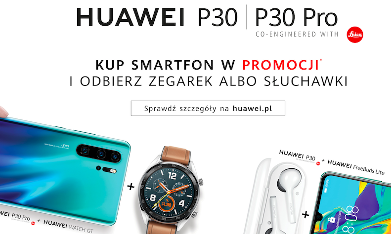 Kup Huawei P30 Pro lub P30 i odbierz smartwatch albo słuchawki