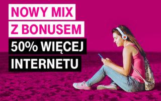 Więcej internetu w NOWYM MIX-ie od T‑Mobile