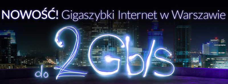 Vectra wprowadza Internet 2 Gb/s