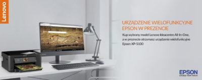 Komputery Lenovo Ideacentre All-in-One z urządzeniem wielofunkcyjnym Epson w prezencie