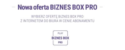 Nowa oferta Play - BIZNES BOX PRO