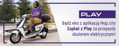 Wskocz z Play na eko skutery – od teraz opłaty za przejazdy skuterami elektrycznymi Hop.City dopiszesz do rachunku Play.
