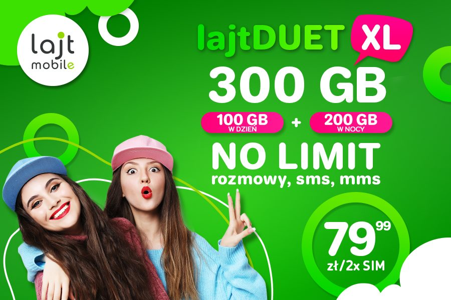 No Limit + 300 GB w ofercie lajtDUET XL