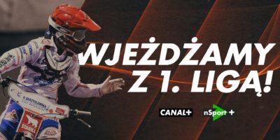 CANAL+ przejmuje prawa telewizyjne do rozgrywek 1. Ligi Żużlowej