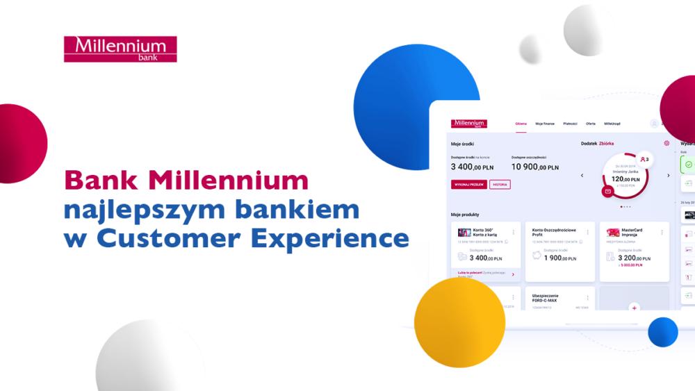 Bank Millennium najwyżej ocenianym bankiem w Polsce pod względem budowania pozytywnych doświadczeń klientów