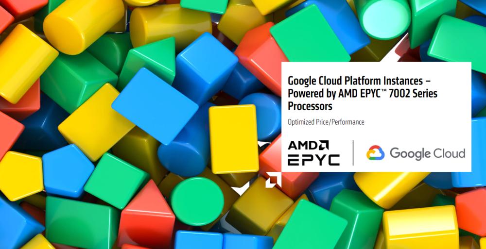 Google Cloud wprowadza nowe maszyny wirtualne na bazie 2 generacji procesorów AMD EPYC