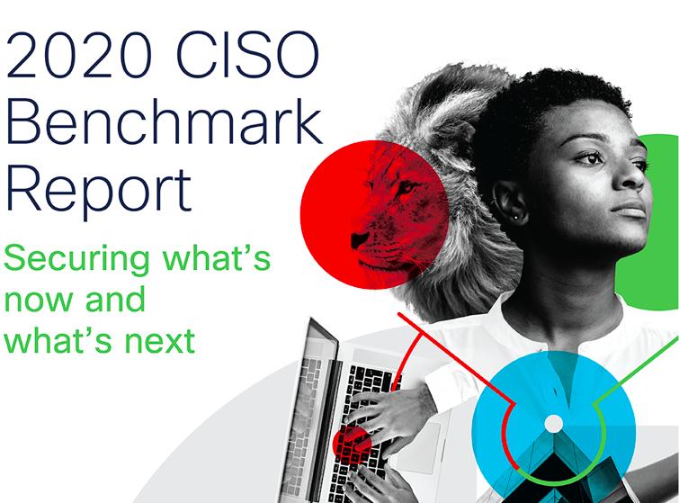 Raport Cisco 2020 CISO Benchmark – większe inwestycje w bezpieczeństwo chmurowe i technologie z zakresu automatyzacji pozwalają uprościć systemy bezpieczeństwa