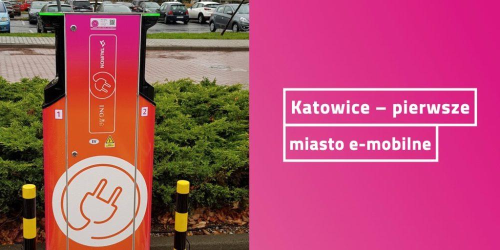 Katowice pierwsze miasto e-mobilne
