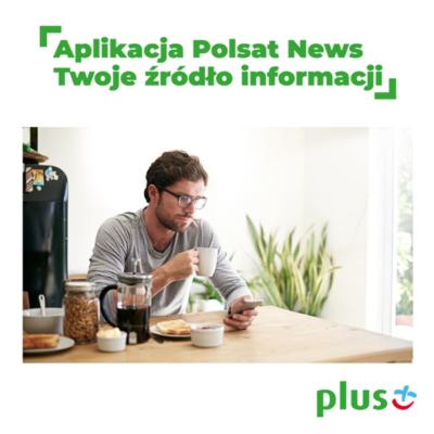 Darmowy transfer danych w aplikacji Polsat News w Plusie