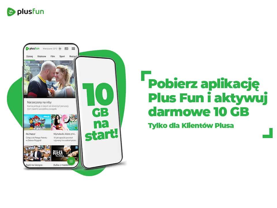 Pobierz aplikację Plus Fun i aktywuj darmowe 10 GB