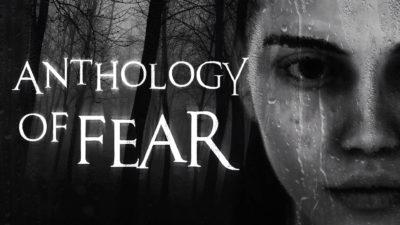 Polski horror Anthology of Fear z pierwszym gameplay'em i darmowym prologiem
