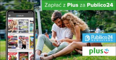 Zapłać z PLUS za dostęp do gazet i czasopism w Publico24 Newsstand