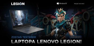 Zostań testerem gamingowych laptopów Lenovo Legion