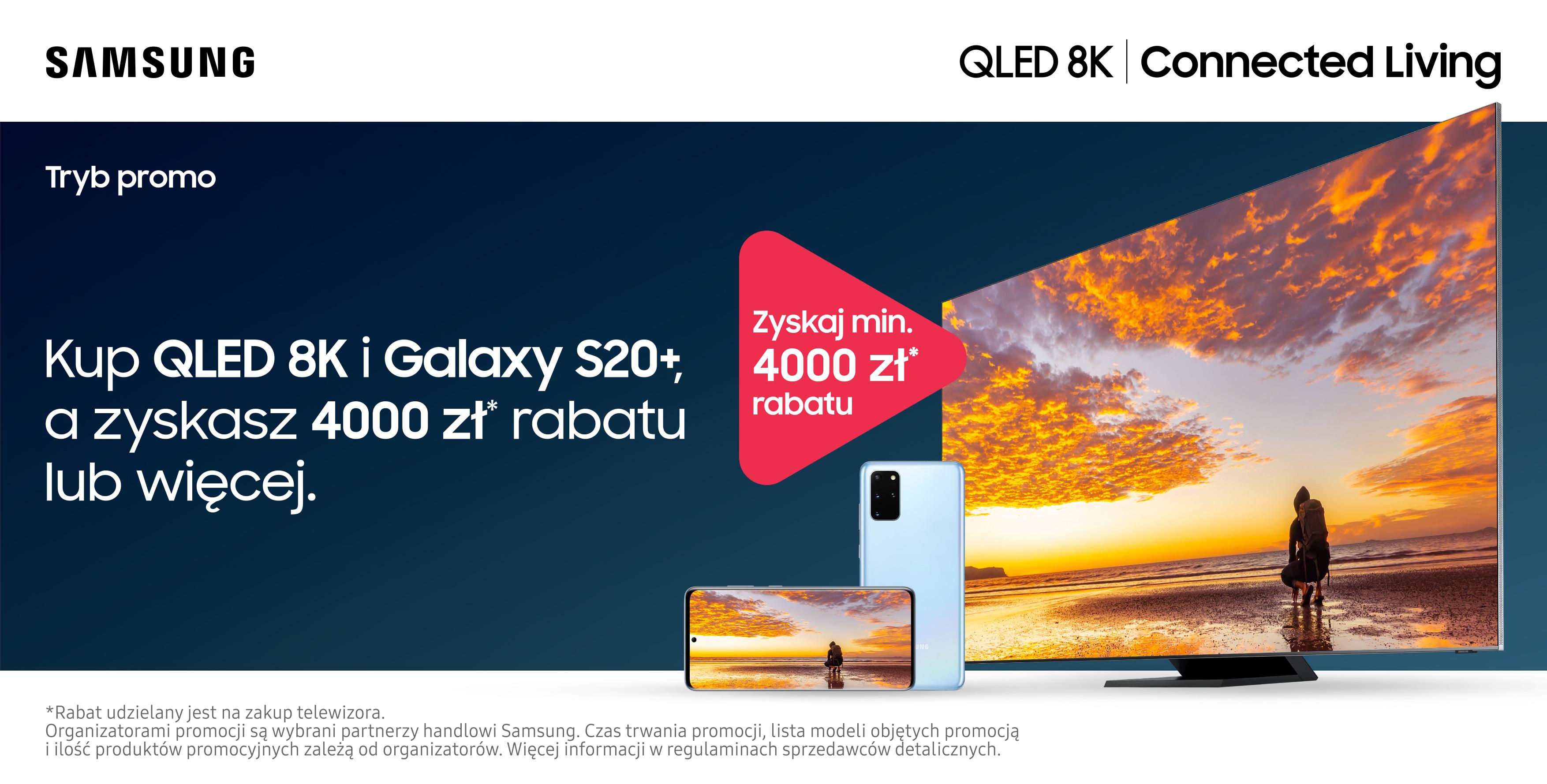 Startuje promocja na telewizor QLED 8K i smartfon Galaxy S20+