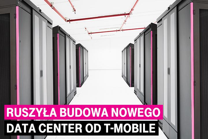 T-Mobile Polska rozwija swoją sieć data center - rusza budowa jednego z najnowocześniejszych obiektów w Polsce