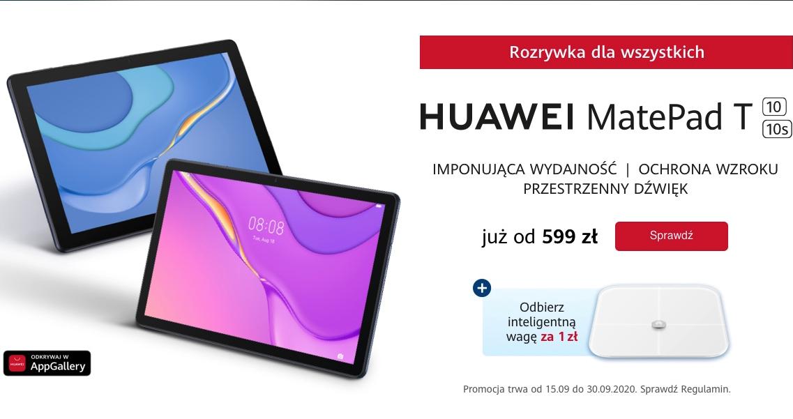 Huawei MatePad T10s i T10 - multimedialne tablety w atrakcyjnej cenie i z prezentami