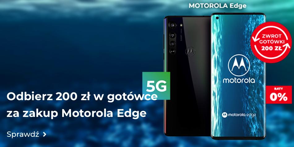 Zwrot 200 zł przy zakupie TV Samsung 55'' lub smartfona Motorola Edge w sieci Plus