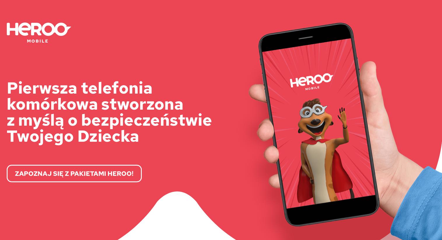 Poznaj Heroo Mobile - pierwszą, bezpieczną telefonię dla dzieci w Polsce