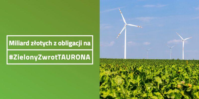 Miliard na Zielony Zwrot TAURONA