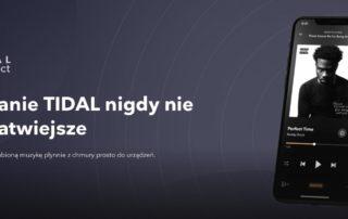 TIDAL wprowadza nową technologię TIDAL Connect