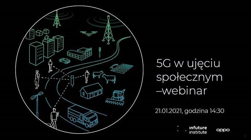 OPPO wspólnie z infuture.institute zapraszają na webinar: 5G w ujęciu społecznym