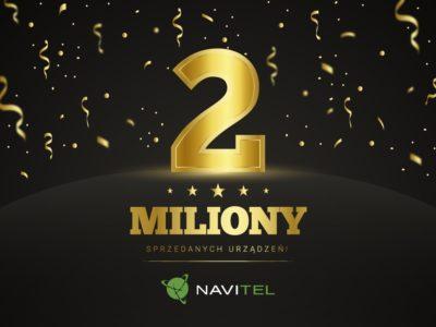 2 miliony sprzedanych urządzeń NAVITEL®