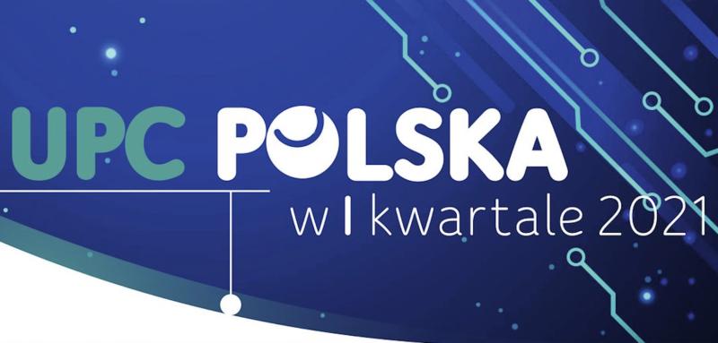 UPC Polska w I kwartale 2021 roku zwiększyło zaufanie klientów i przychody o 4%
