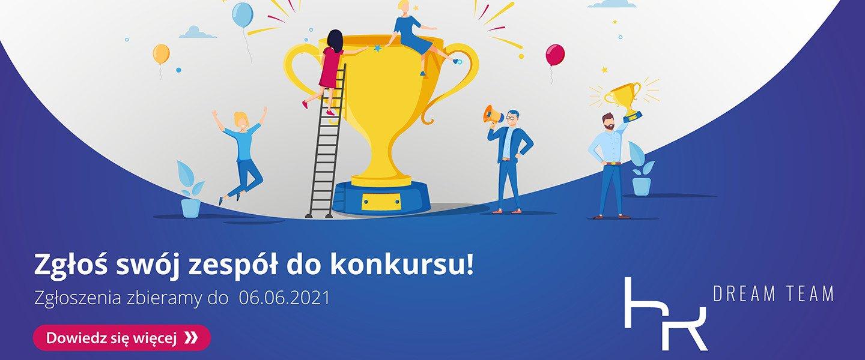 Rusza konkurs HR Dream Team – Pokaż swój wyjątkowy zespół