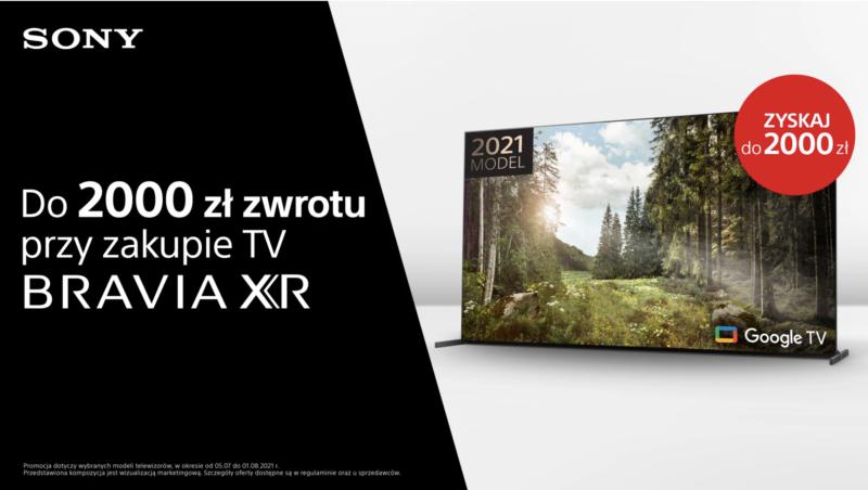 Kupując Telewizor Sony można odebrać aż do 2000 zł