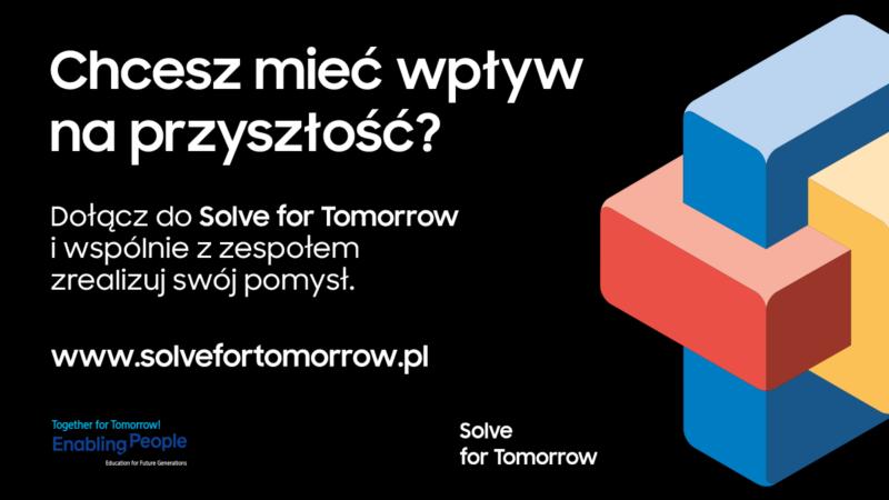 Solve for Tomorrow – Samsung uwalnia potencjał młodego pokolenia i daje mu siłę tworzenia