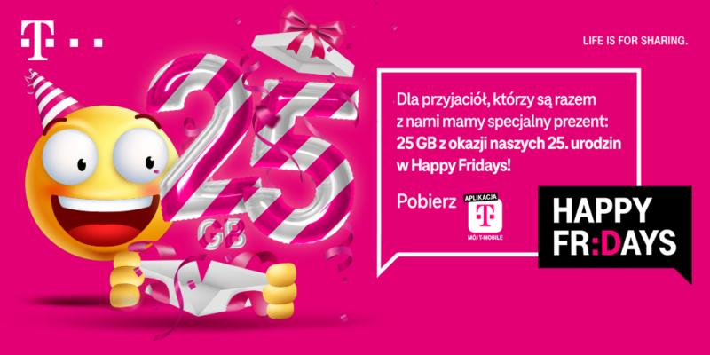 urodzinowe happy fridays odbierz 25 gb na 25 lecie t mobile polska