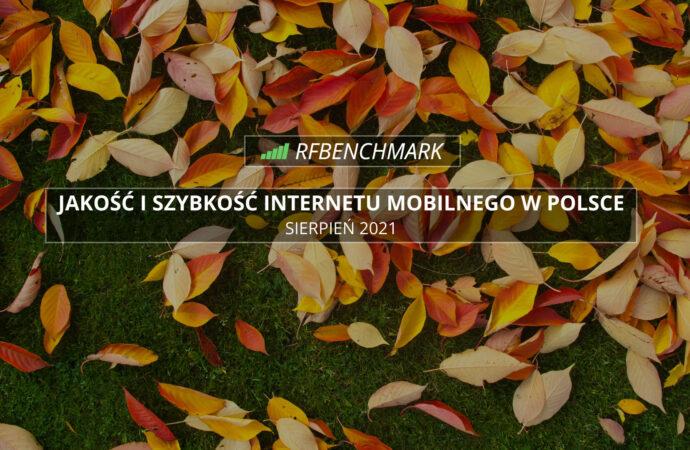 Przebudzenie Orange? – Internet mobilny w Polsce (wrzesień 2021)